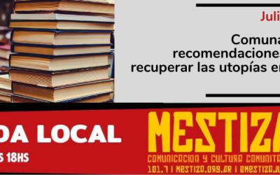Comuna semanal de recomendaciones: libros para recuperar las utopías en tiempos de pandemia.