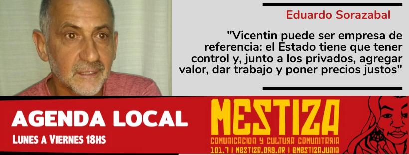 """""""Vicentin puede ser empresa de referencia: el Estado tiene que tener control y, junto a los privados, agregar valor, dar trabajo y poner precios justos"""""""