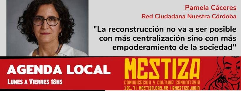 """""""La reconstrucción no va a ser posible con más centralización sino con más empoderamiento de la sociedad"""""""