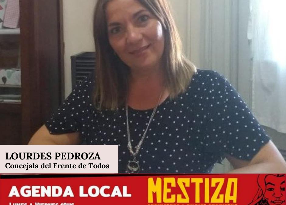 Lourdes Pedroza. Concejala del Frente de Todos