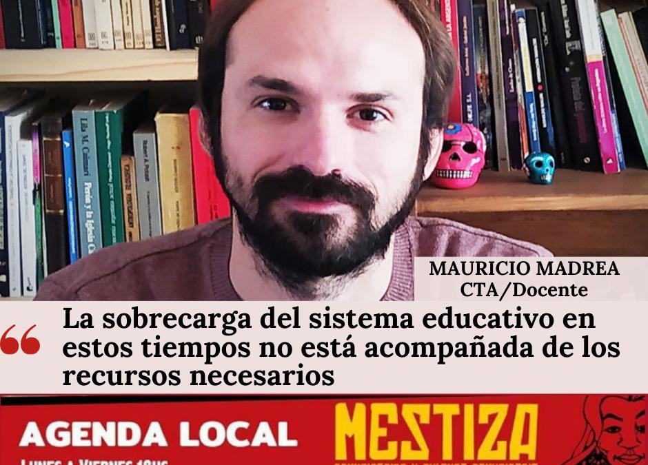 """""""La sobrecarga del sistema educativo en estos tiempos no está acompañada de los recursos necesarios"""""""