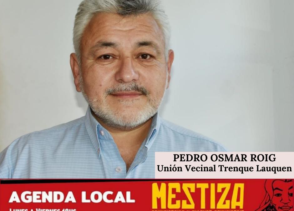 Pedro Osmar Roig. Unión Vecinal Trenque Lauquen