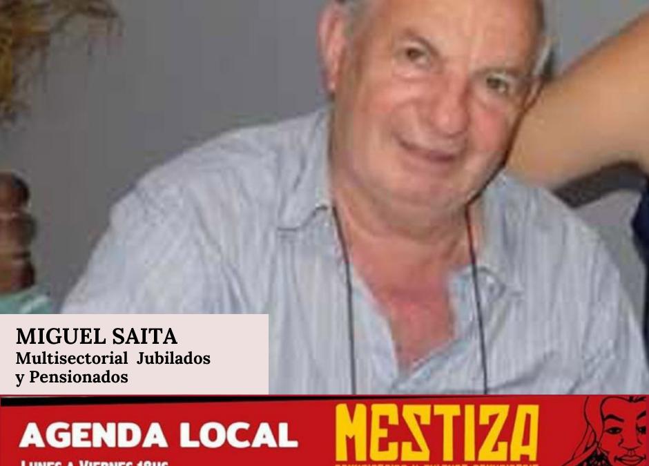 Miguel Saita. Multisectorial Jubilados y Pensionados