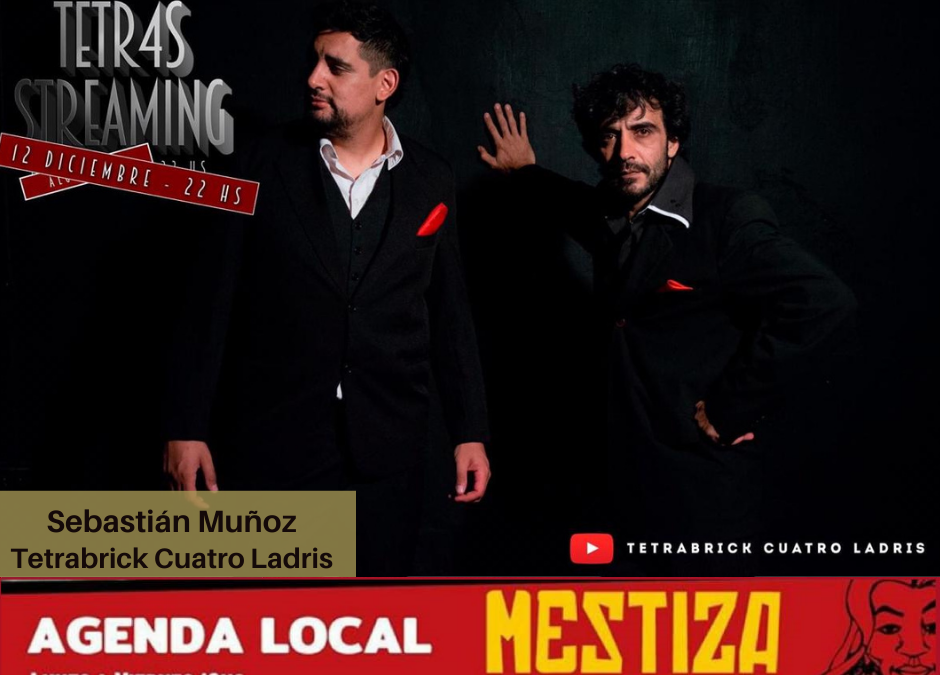 Sebastián Muñoz. Tetrabrick Cuatro Ladris, con las novedades del streaming del sábado 12